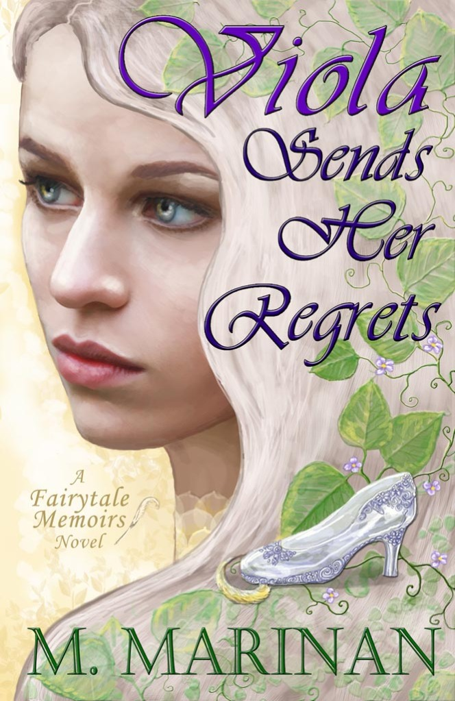 Viola sends her regrets. A fairytale memoirs novel